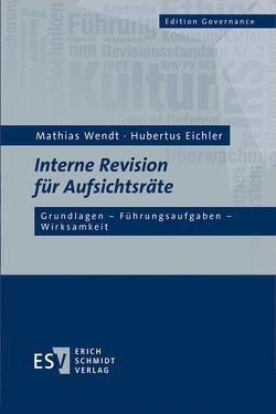 Interne Revision für Aufsichtsräte von Eichler,  Hubertus, Wendt,  Mathias