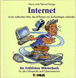 Internet von Gunga,  Gernot, Luck,  Harry