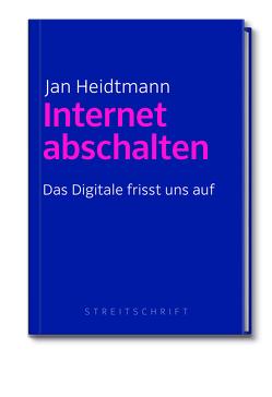 Internet abschalten von Heidtmann,  Jan