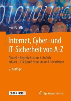 Internet, Cyber- und IT-Sicherheit von A-Z von Porath,  Ron