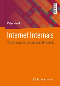 Internet Internals von Mandl,  Peter