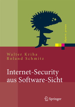 Internet-Security aus Software-Sicht von Kriha,  Walter, Schmitz,  Roland