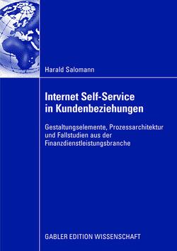 Internet Self-Service in Kundenbeziehungen von Brenner,  Prof. Dr. Walter, Salomann,  Harald