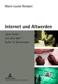 Internet und Altwerden von Rendant,  Marie-Louise