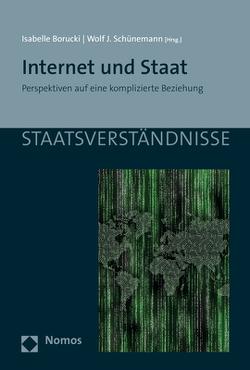 Internet und Staat von Borucki,  Isabelle, Schünemann,  Wolf Jürgen