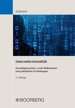 Internetkriminalität von Wernert,  Manfred