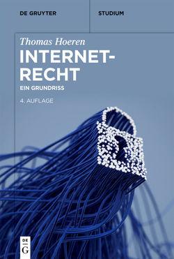 Internetrecht von Hoeren,  Thomas