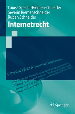 Internetrecht von Riemenschneider,  Severin, Schneider,  Ruben, Specht-Riemenschneider,  Louisa