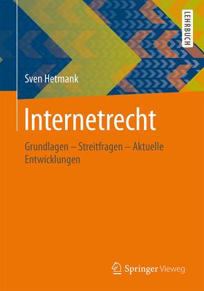 Internetrecht von Hetmank,  Sven