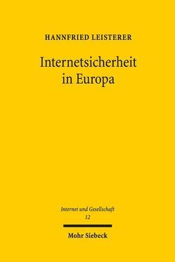 Internetsicherheit in Europa von Leisterer,  Hannfried