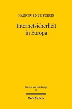 Internetsicherheit in Europa von Leisterer,  Hannfried