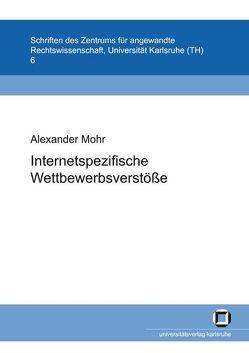 Internetspezifische Wettbewerbsverstösse von Mohr,  Alexander