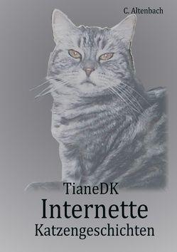 Internette Katzengeschichten von Altenbach,  Christiane