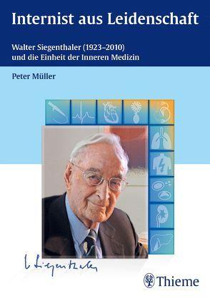Internist aus Leidenschaft von Müller,  Peter