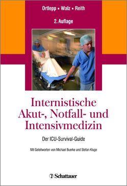 Internistische Akut-, Notfall- und Intensivmedizin von Ortlepp,  Jan R., Reith,  Sebastian, Walz,  Roland