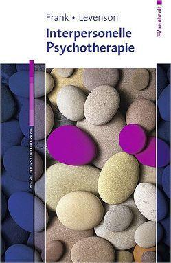 Interpersonelle Psychotherapie von Frank,  Ellen, Levenson,  Jessica C.