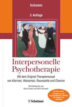 Interpersonelle Psychotherapie von Grawe,  Klaus, Schnyder,  Ulrich, Schramm,  Elisabeth