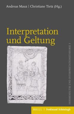 Interpretation und Geltung von Mauz,  Andreas, Tietz,  Christiane