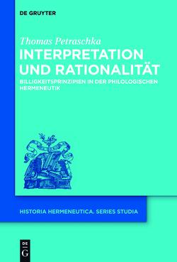 Interpretation und Rationalität von Petraschka,  Thomas