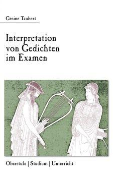Interpretation von Gedichten im Examen von Taubert,  Gesine