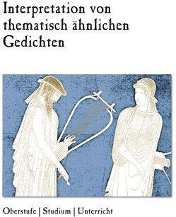 Interpretation von thematisch ähnlichen Gedichten von Taubert,  Gesine