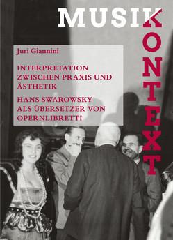 Interpretation zwischen Praxis und Ästhetik von Giannini,  Juri, Szabó-Knotik,  Cornelia