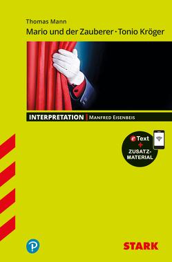 Interpretationen Deutsch – Th. Mann: Mario und der Zauberer – Tonio Kröger
