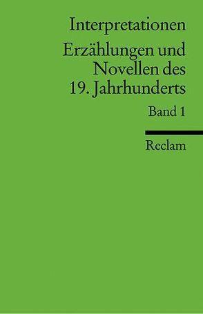Interpretationen: Erzählungen und Novellen des 19. Jahrhunderts
