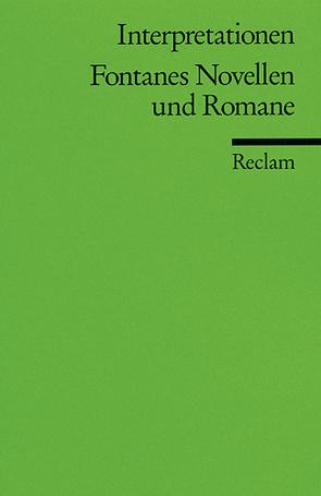 Interpretationen: Fontanes Novellen und Romane von Grawe,  Christian