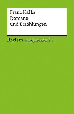 Interpretationen: Franz Kafka. Romane und Erzählungen von Müller,  Michael