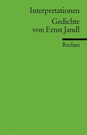 Interpretationen: Gedichte von Ernst Jandl von Kaukoreit,  Volker, Pfoser,  Kristina