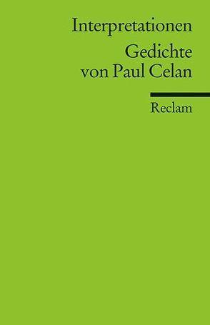 Interpretationen: Gedichte von Paul Celan von Speier,  Hans M