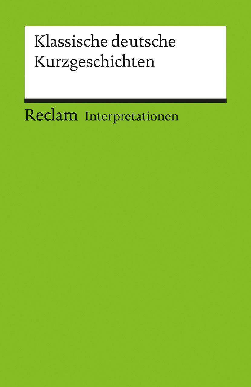 Interpretationen Klassische Deutsche Kurzgeschichten Von Bellmann We