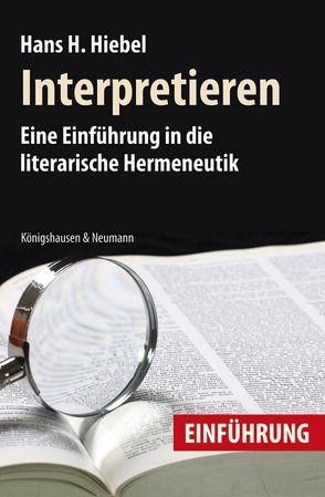 Interpretieren von Hiebel,  Hans H
