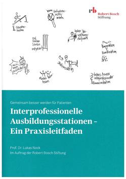 Interprofessionelle Ausbildungsstationen – Ein Praxisleitfaden von Cichon,  Irina, Schmenger,  Kerstin