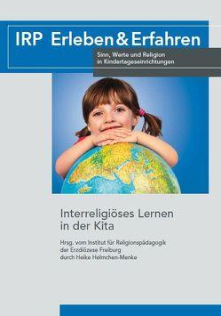 Interreligiöses Lernen in der Kita von Institut für Religionspädagogik Freiburg