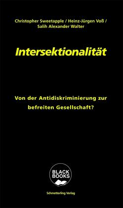 Intersektionalität von Sweetapple,  Christopher, Voß,  Heinz-Jürgen, Wolter,  Salih Alexander