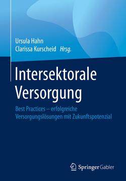 Intersektorale Versorgung von Hahn,  Ursula, Kurscheid,  Clarissa