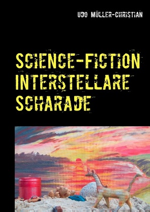 Science-Fiction Interstellare Scharade von Müller-Christian,  Udo