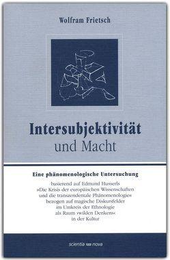 Intersubjektivität und Macht von Frietsch,  Wolfram