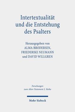 Intertextualität und die Entstehung des Psalters von Brodersen,  Alma, Neumann,  Friederike, Willgren,  David