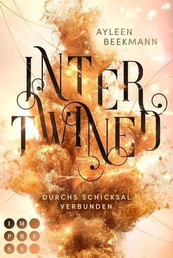 Intertwined. Durchs Schicksal verbunden von Beekmann,  Ayleen