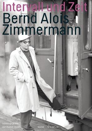 Intervall und Zeit von Peters,  Rainer, Zimmermann,  Bernd Alois