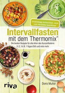 Intervallfasten mit dem Thermomix® von Muliar,  Doris