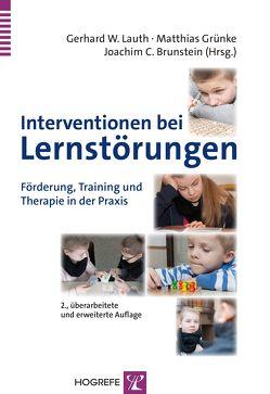 Interventionen bei Lernstörungen von Brunstein,  Joachim C., Grünke,  Matthias, Lauth,  Gerhard W.