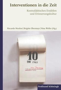 Interventionen in die Zeit von Nicolosi,  Riccardo, Obermayr,  Brigitte, Weller,  Nina