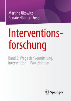 Interventionsforschung von Hübner,  Renate, Ukowitz,  Martina