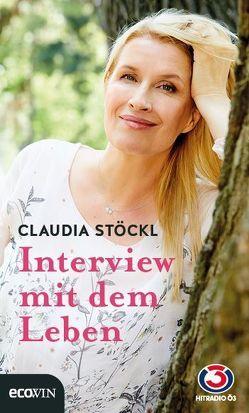 Interview mit dem Leben von Stöckl,  Claudia