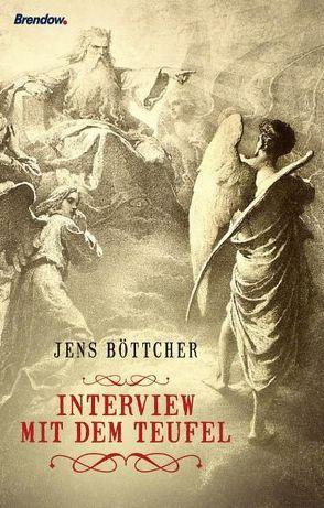 Interview mit dem Teufel von Böttcher,  Jens