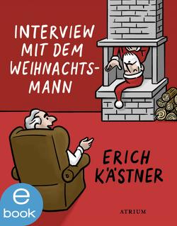 Interview mit dem Weihnachtsmann von Kaestner,  Erich, List-Beisler,  Sylvia, Niemann,  Christoph